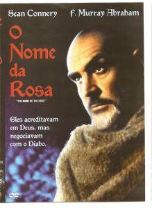 Em O Nome da Rosa - que, na adaptação para o cinema teve Sean Connery no papel principal - é de um romance policial na Idade Média